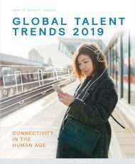 Global Talent Trends 2019: Connectivity In The Human Age