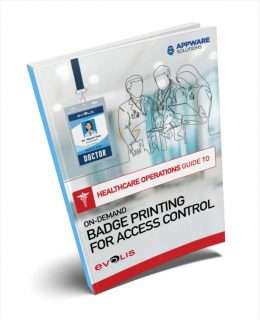 The Healthcare Operations Guide to On-Demand Badge Printing for Access Control