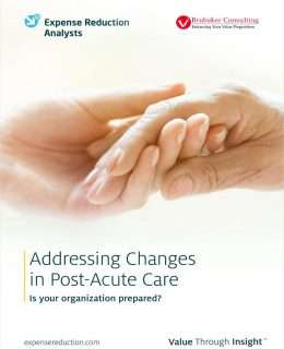 Addressing Changes in Post-Acute Care: Is Your Organization Prepared?