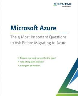 Microsoft Azure: The 5 Most Important Questions to Ask Before Migrating to Azure
