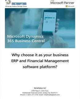 Why choose Dynamics 365 Business Central as your business ERP and Financial Management software platform?    Microsoft Dynamics 365 Business Central for Manufactures