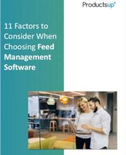 11 Factors to Consider When Choosing Feed Management Software