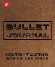 Bullet Journal Basics and Ideas for Quick Note-Taking