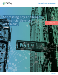 1 3 - Addressing Key Challenges in Financial Services with Neo4j