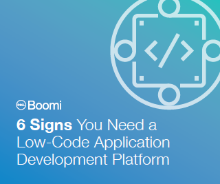 4 1 - 6 Signs You Need a Low-Code Application Development Platform