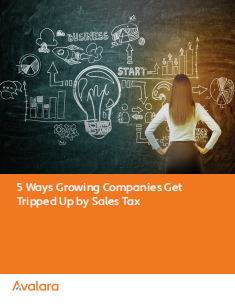2 1 - 5 Ways Growing Companies Get Tripped Up by Sales Tax