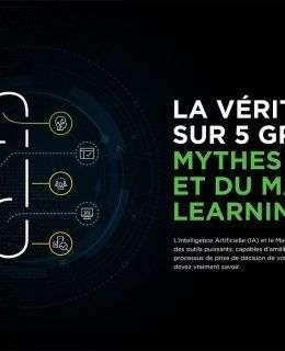 FR 5 big myths AI and machine learning 260x320 - La vérité sur 5 grands mythes de l'IA et du machine learning
