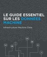 FR Splunk Guide to Machine Data Infrastructure Data 190x230 - Guide essentiel sur les données machine : données machine des infrastructures