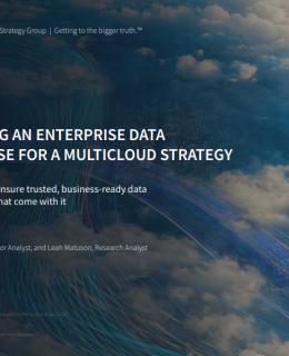 Optimizing an Enterprise Data Warehouse for a MultiCloud Strategy 260x320 - Optimizing an Enterprise Data Warehouse for a MultiCloud Strategy