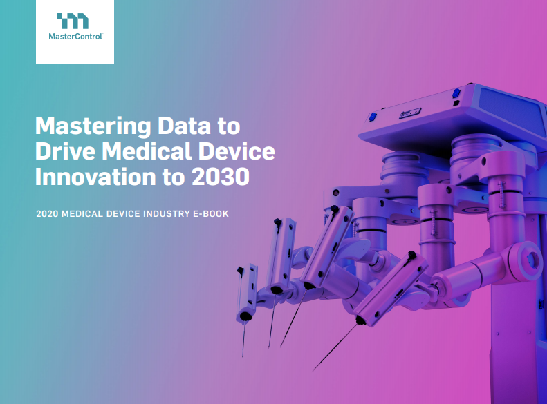mastering data - Mastering Data to Drive Medical Device Innovation to 2030