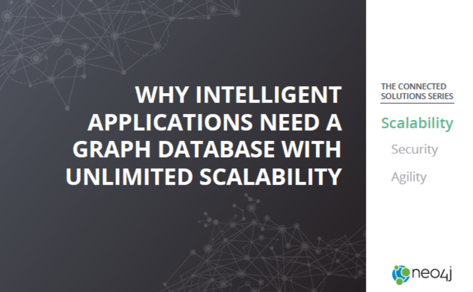 2 2 - Why Intelligent Applications Need a Graph Database with Unlimited Scalability