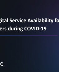 3 4 190x230 - Ensuring Digital Service Availability for Employees and Customers during COVID-19