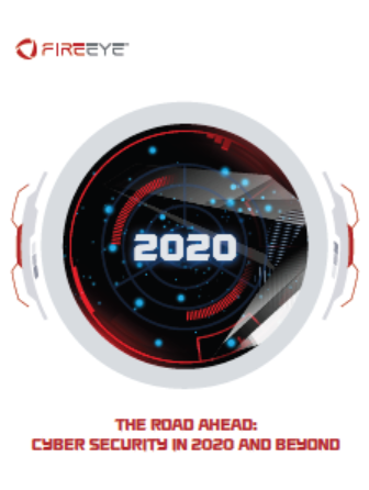 3 9 - Predictions 2020: The Road Ahead: Cyber Security In 2020 and Beyond