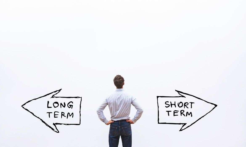 3 - Always Pick Long Term Over Short Term