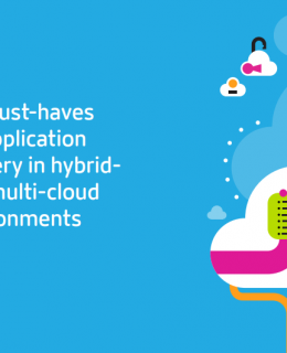 3 1 260x320 - Six Must-Haves for Application Delivery in Hybrid- and Multi-Cloud Environments