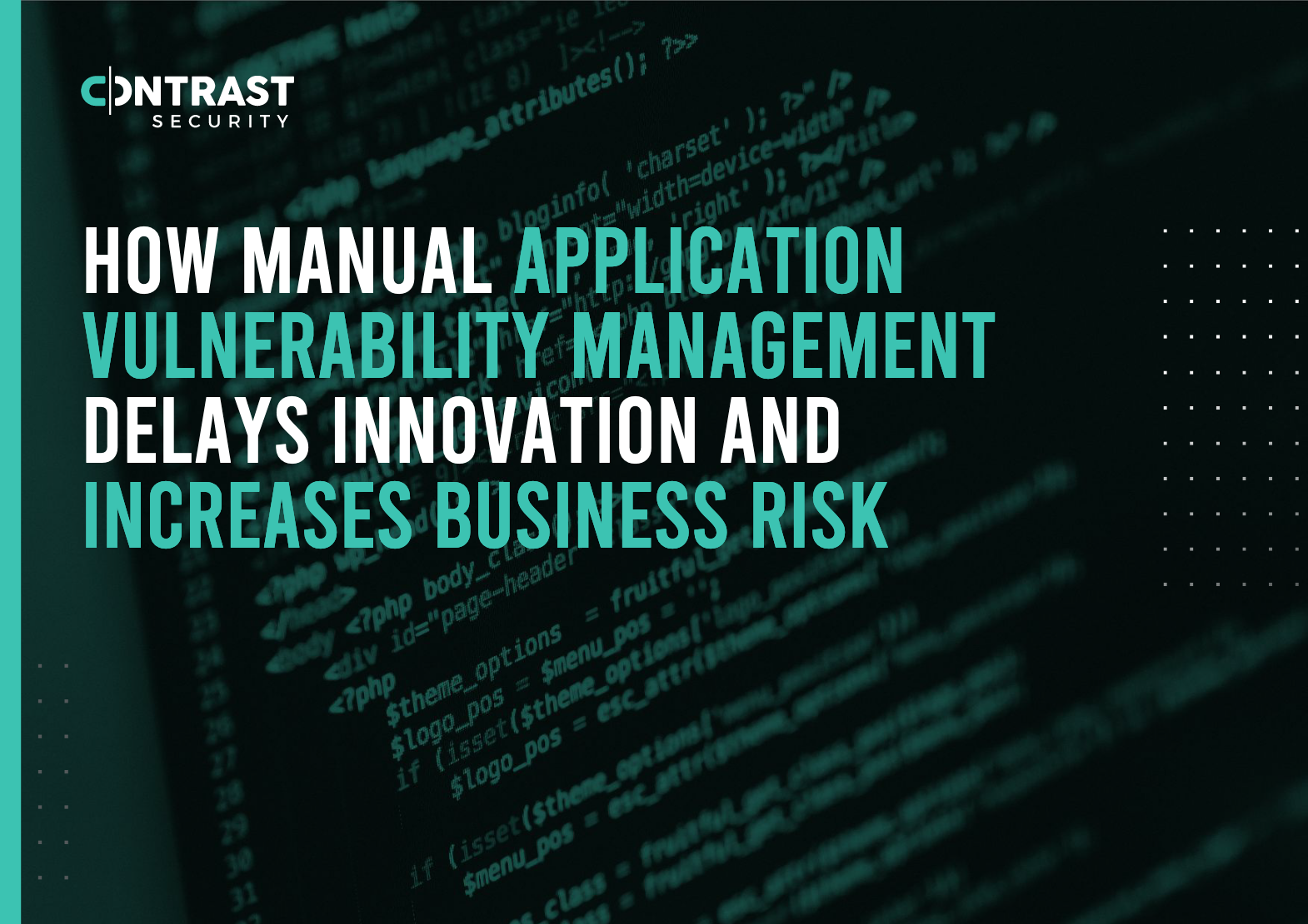 Screenshot 2020 09 25 How Manual Application Vulnerability Management Delays Innovation And Increases Business Risk eBook 0... - HOW MANUAL APPLICATION VULNERABILITY MANAGEMENT DELAYS INNOVATION AND INCREASES BUSINESS RISK