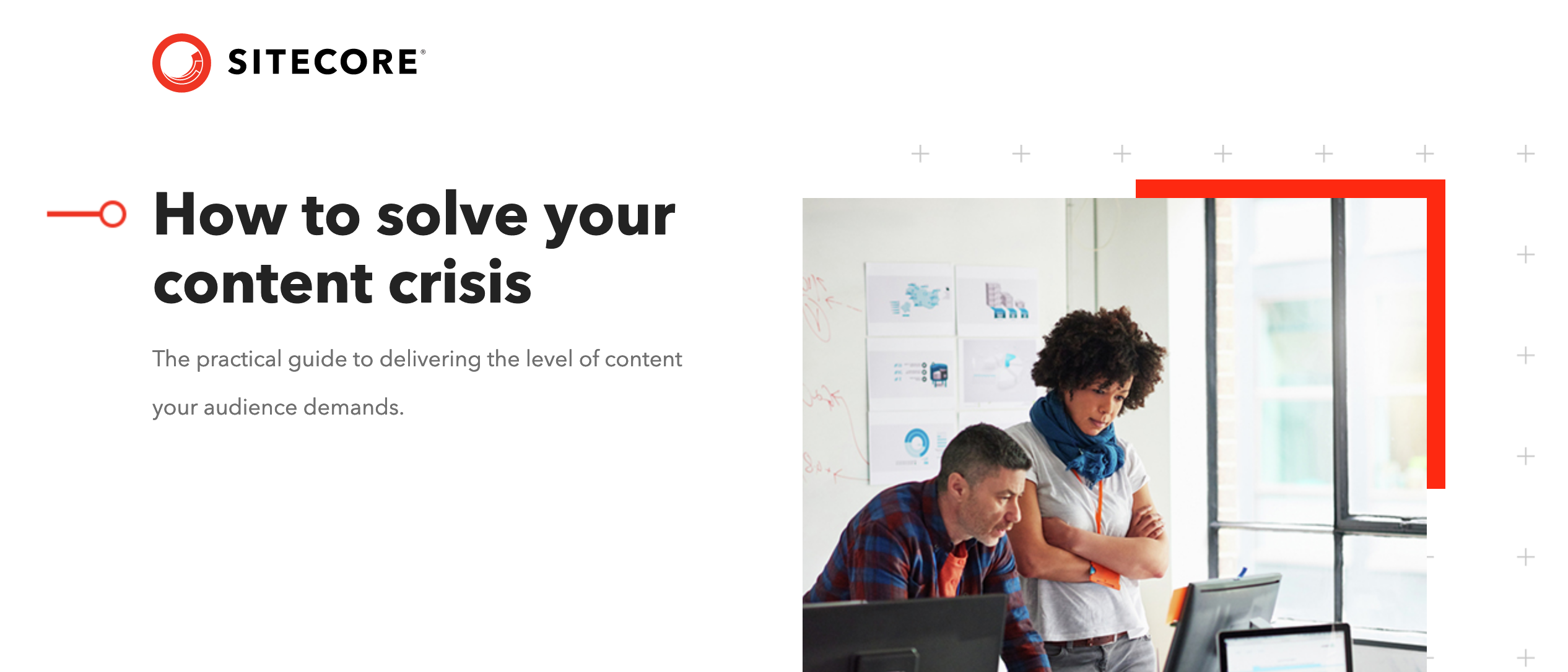 How to solve your content crisis - How to solve your content crisis