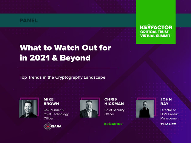 Keyfactor Preview Slide - Panel - What to Watch Out for in 2021: Top Trends in Crypto
