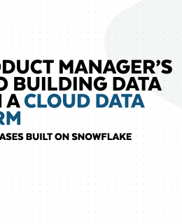 Screenshot 2020 10 19 the product managers guide to building data apps on a cloud data platform pdf 260x320 - The Product Manager's Guide to Building Data Apps on a Cloud Data Platform