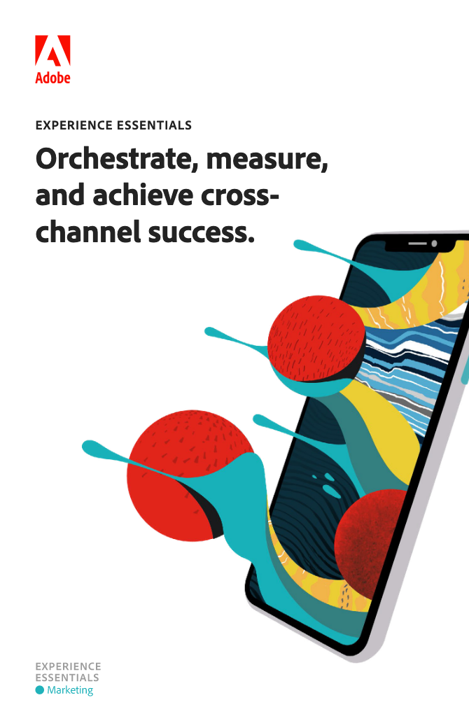 Screenshot 2020 10 20 ExpEssXChanSuccess pdf - EXPERIENCE ESSENTIALS: Orchestrate, measure, and achieve cross-channel success