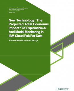 Screenshot 2020 10 20 Microsoft Word Forrester TEI of IBM Explainable AI v7 20200831 Clean docx DZ8N68GD 260x320 - Forrester TEI on Explainable AI on Cloud Pak for Data - New Technology: The Projected Total Economic Impact™ Of Explainable AI And Model Monitoring In IBM Cloud Pak For Data