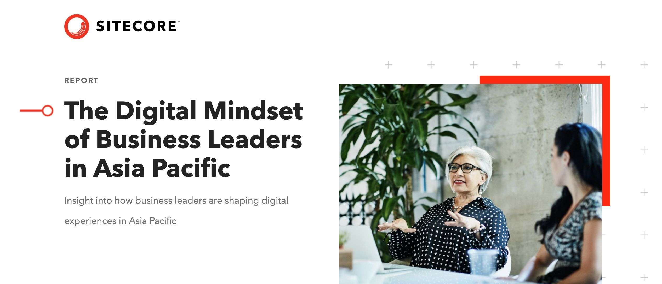 The Digital Mindset of Business Leaders in Asia Pacific - The Digital Mindset of Business Leaders in Asia Pacific