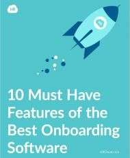 10 Must Have Features of the Best Onboarding Software