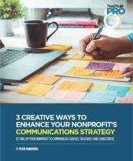 3 Creative Ways to Enhance Your Nonprofit's Communications Strategy