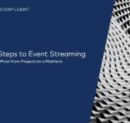 Screenshot 2 260x247 - 5 Steps to Event Streaming: The Pivot from Projects to a Platform