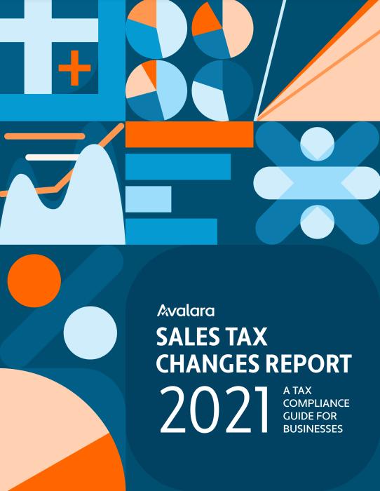 Screenshot 3 4 - 2021 Sales Tax Changes report