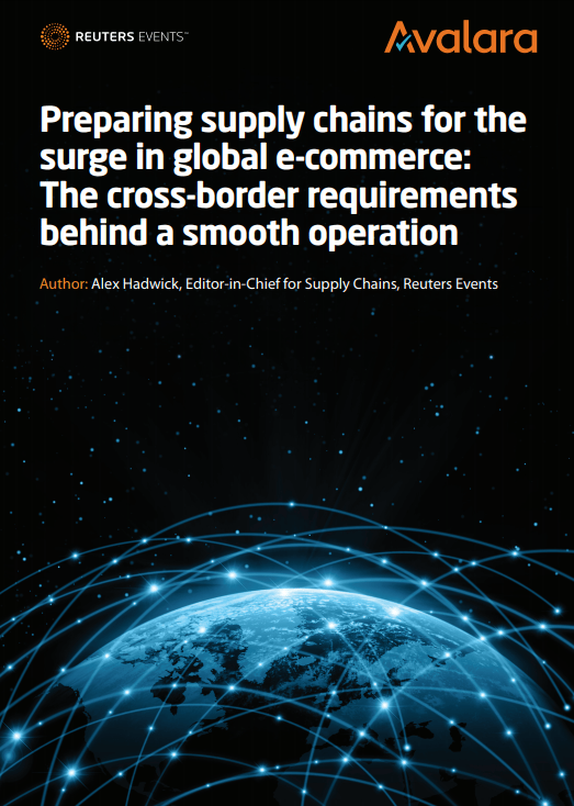 Screenshot 1 - Preparing supply chains for the surge in global e-commerce: The cross-border requirements behind a smooth operation
