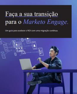 1 3 260x320 - Faça a sua transição para o Marketo Engage